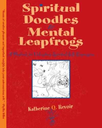 Spiritual Doodles & Mental Leapfrogs