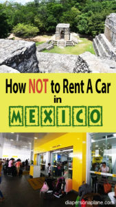 Renting a Car in Mexico, Hertz Car Rental, Hertz, Renting a Car at the Cancun Airport, CUN, diapersonaplane, diapers on a plane, creating family memories, traveling with kids, family travel