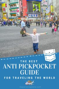 The Best Anti Pickpocket Guide for Traveling the World