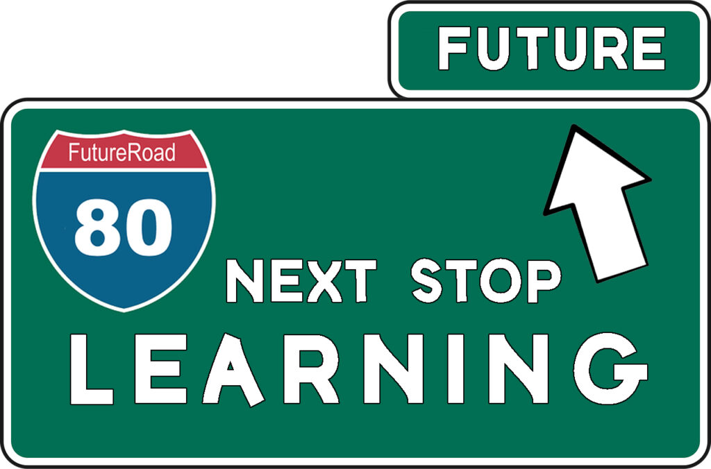 Road Sign to Future Learning