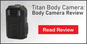 review of the titan police body camera