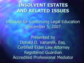 Insolvent Estates and Related Issues PowerPoint Presentation