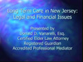 Long Term Care in New Jersey: Legal and Financial Issues PowerPoint Presentation