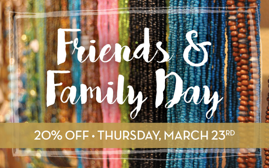 Friends & Family Day – March 23