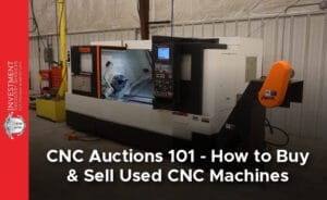 Prep Your CNC Machine for a Higher Sales Price