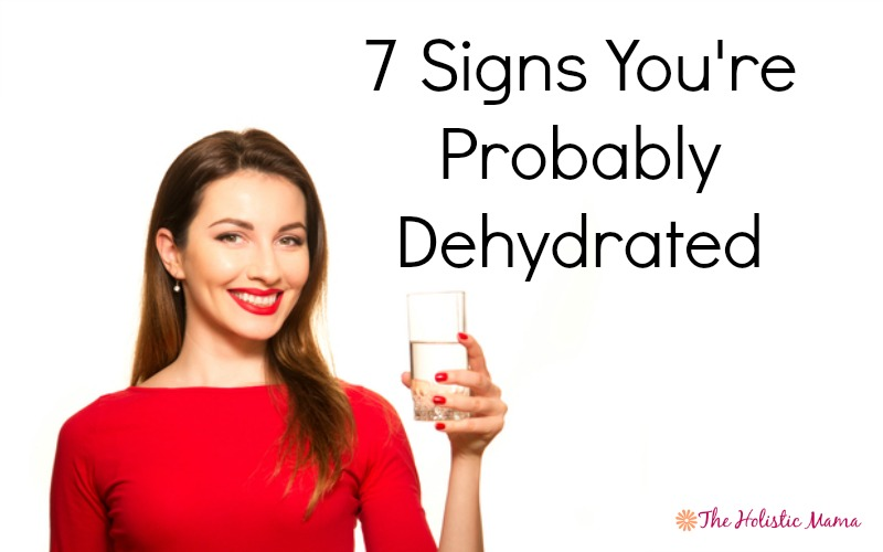 7 signs you're dehydrated