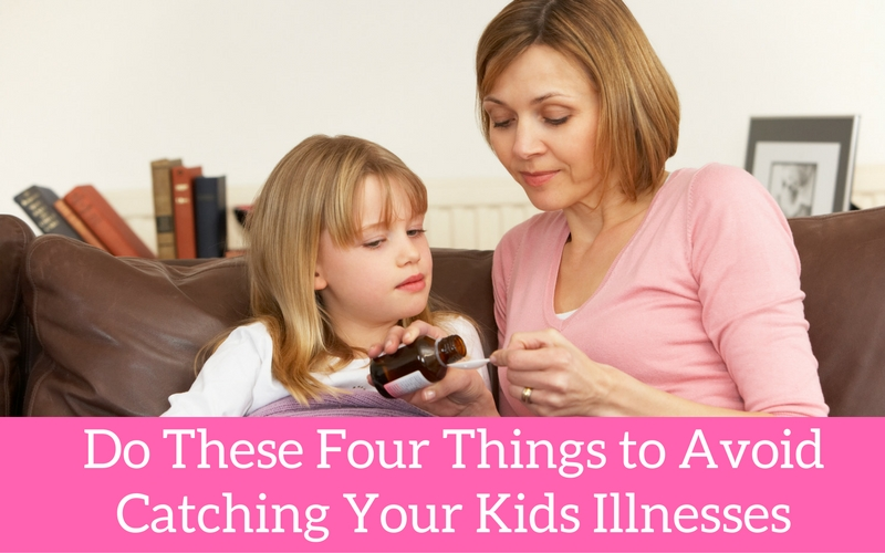 do-these-four-things-to-avoid-getting-your-kids-illnesses