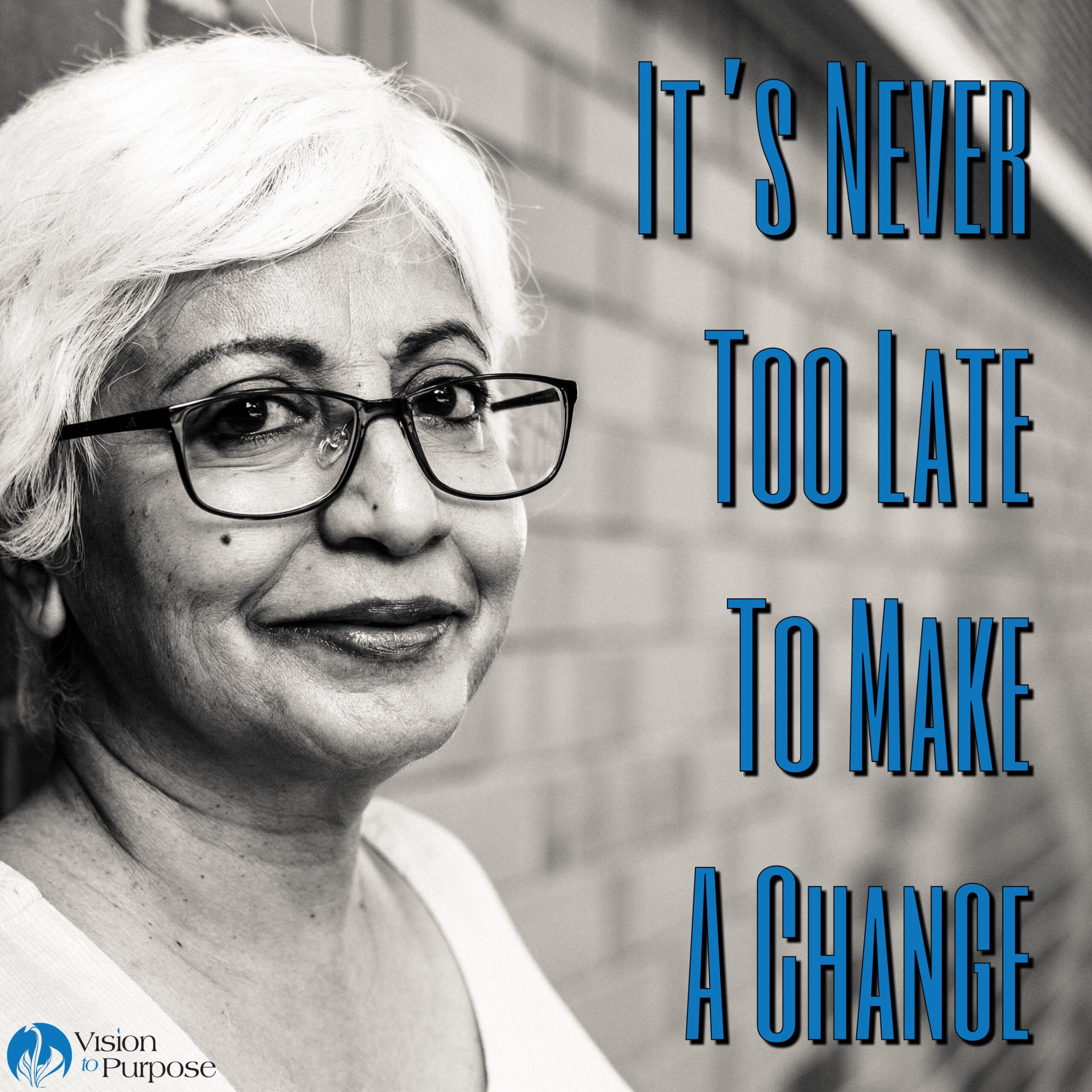 Make a change late in life