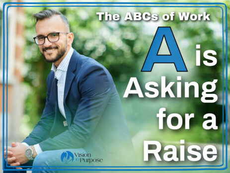 A is Asking for a Raise