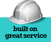 Hard hat graphic - built on great service