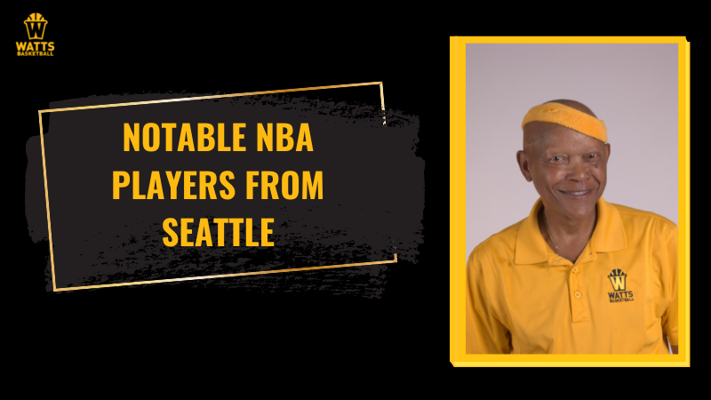 NBA players from Seattle