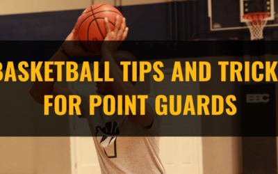Basketball Tips and Tricks for Point Guards