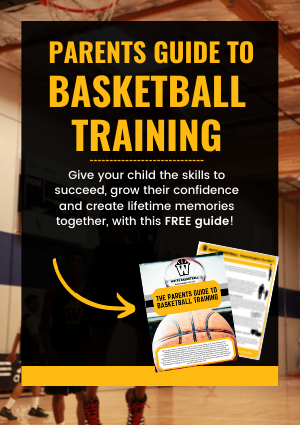 parents guide to basketball training