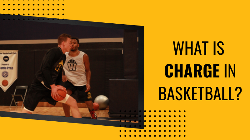 What is Charge in Basketball?
