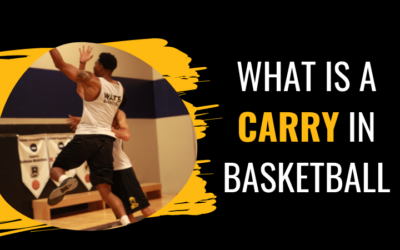 What is a Carry in Basketball?