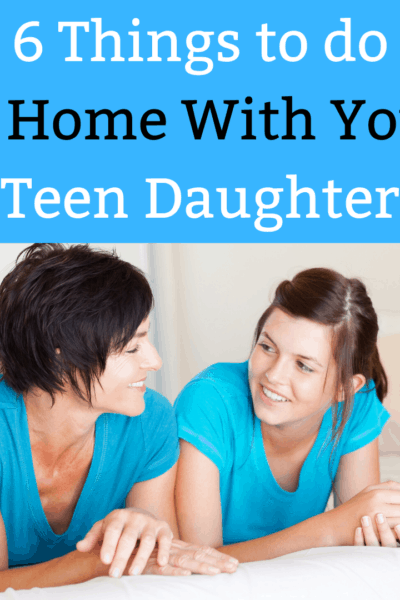 At Home With Your Teen Daughter