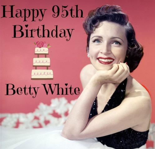 Betty White, 95, birthday