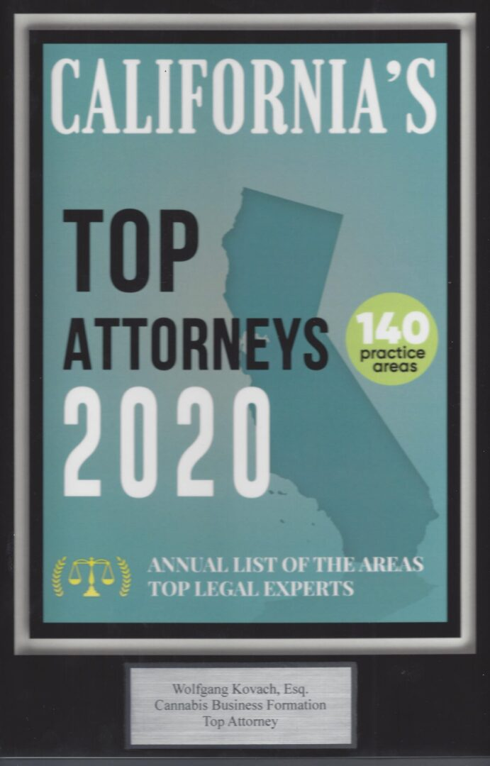 Award 2020 Wolfgang Kovach, Esq., Medicinal & Adult Use Cannabis, Business, selected for the 2020 Edition of California Top Attorneys 2020©