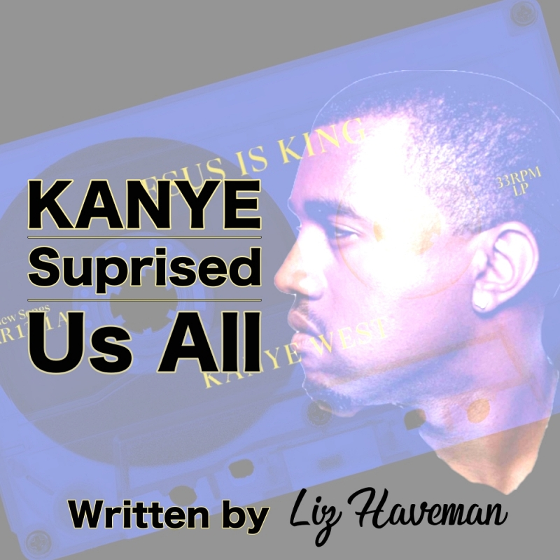 Feature Article: Kanye Surprised Us All