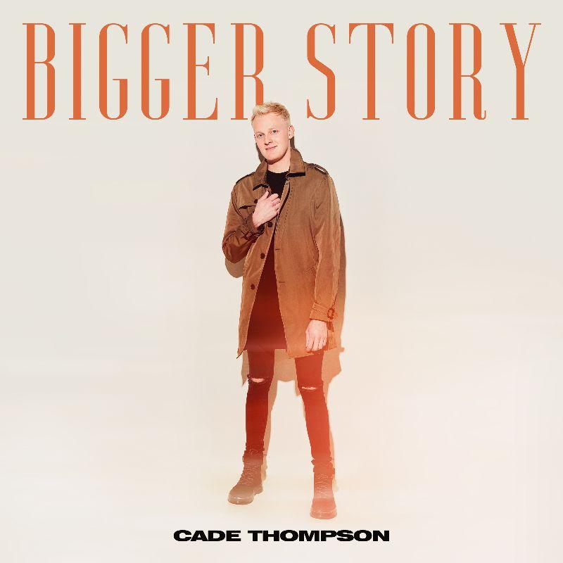 Cade Thompson 'Bigger Story'