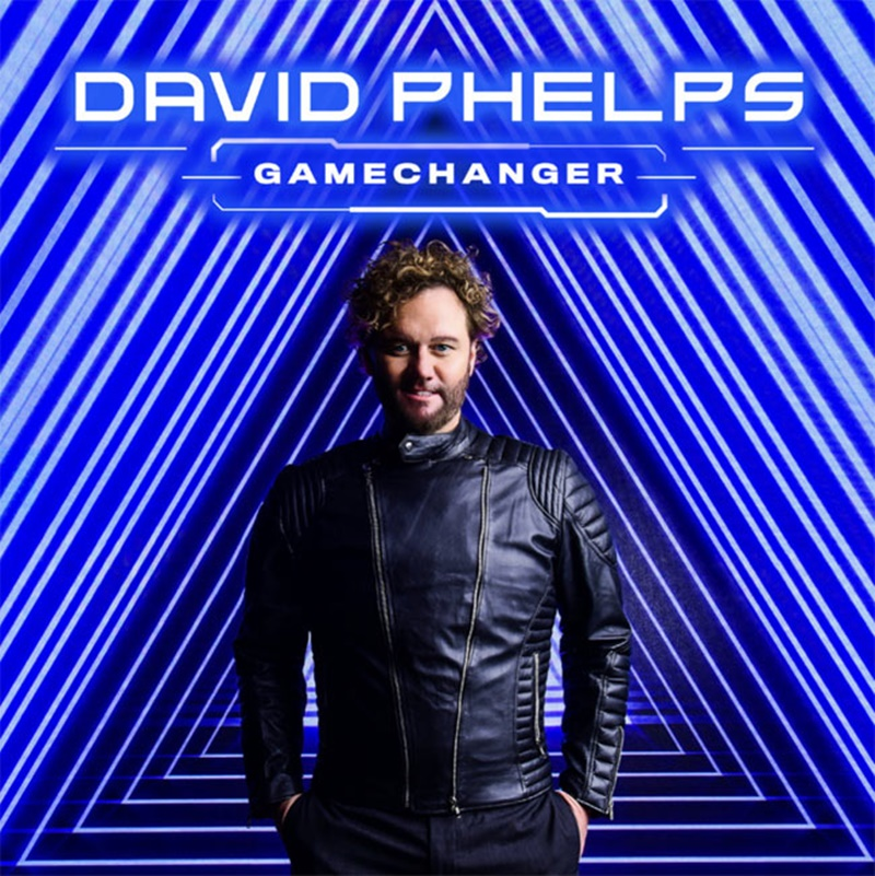 David Phelps 'Gamechanger'