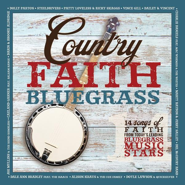 Music News: 'Country Faith Bluegrass' Available Now via Billy Blue Records & 'Country Faith'