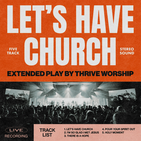 Music News: Integrity Music Announces LET'S HAVE CHURCH EP From Thrive Worship, Out 9/24