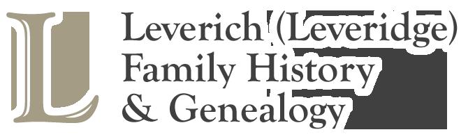 Leverich (Leveridge) Family History & Genealogy