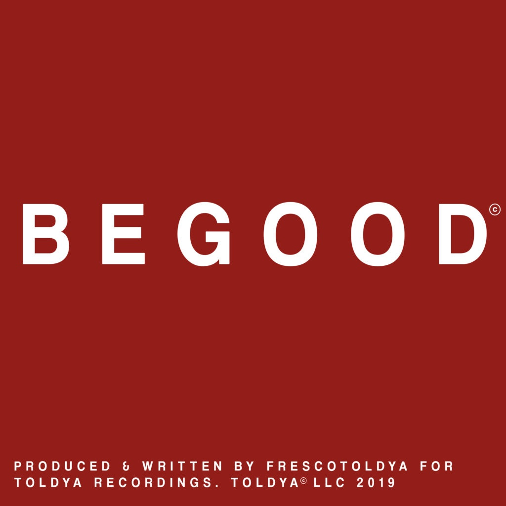 TOLDYA-BEGOOD-SINGLE