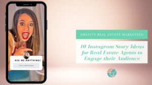 10 Instagram Stories Ideas for Real Estate Agents
