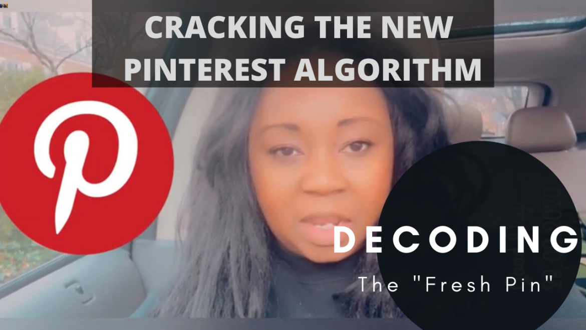 Decoding the Pinterest 'Fresh Pin' and New Algorithm