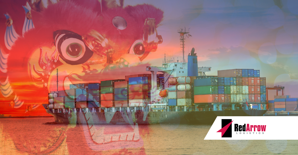 Will it Be Business as Usual During Chinese New Year?   Red Arrow Logistics