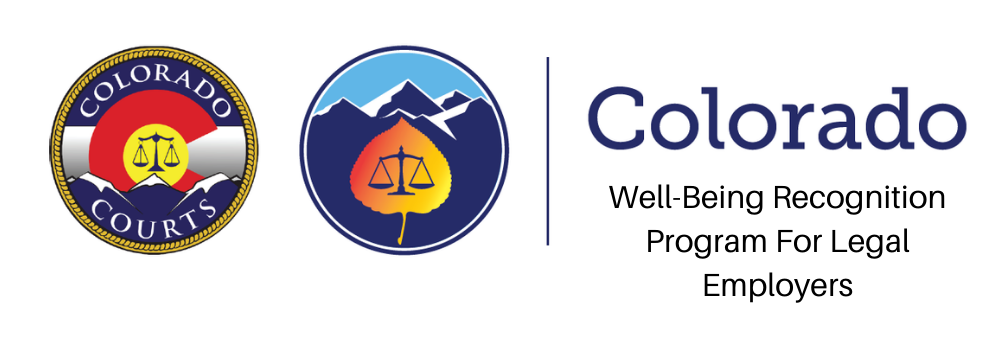 Colorado Well-Being Recognition Program For Legal Employers