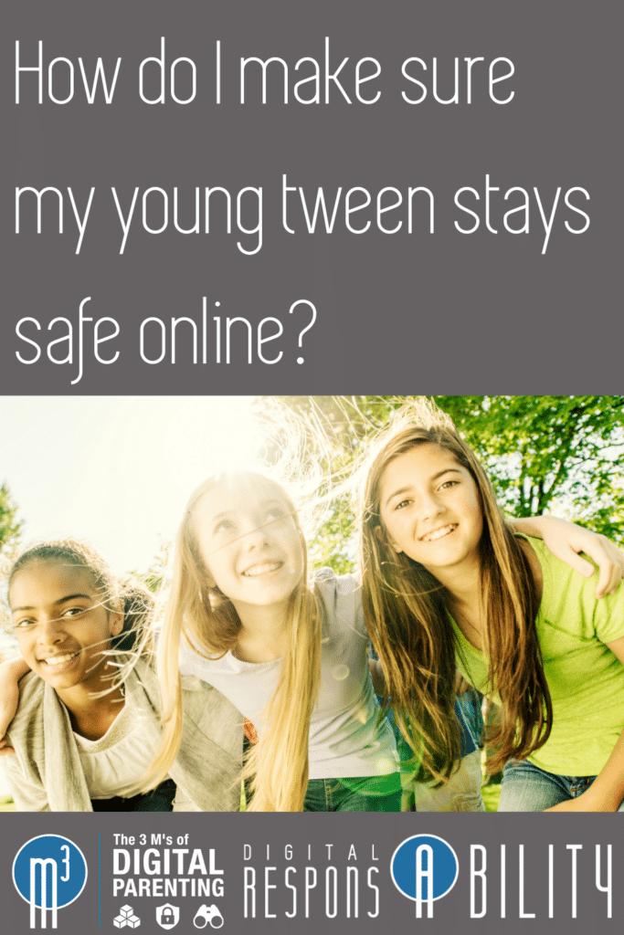 How do I keep my tween safe online?
