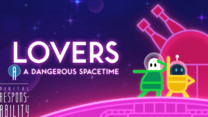 lovers in a dangerous spacetime parent review