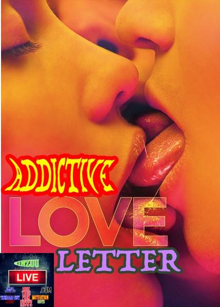 addictive love- sinzuulive