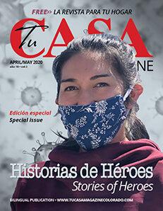 Tu Casa Magazine, Abril - Mayo 2020