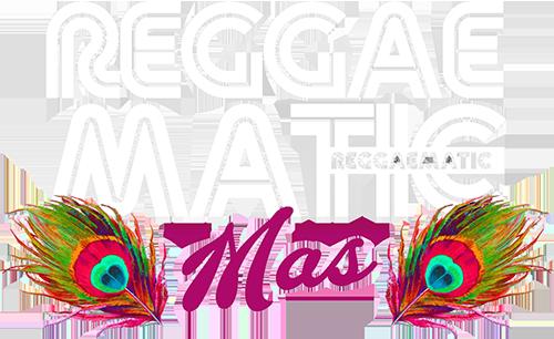 Reggaematic Mas