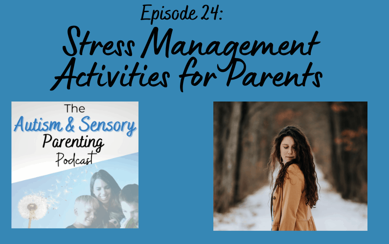 Stress Management Activities for Parents
