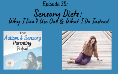 Sensory Diets: Why I Don't Use One & What I Do Instead