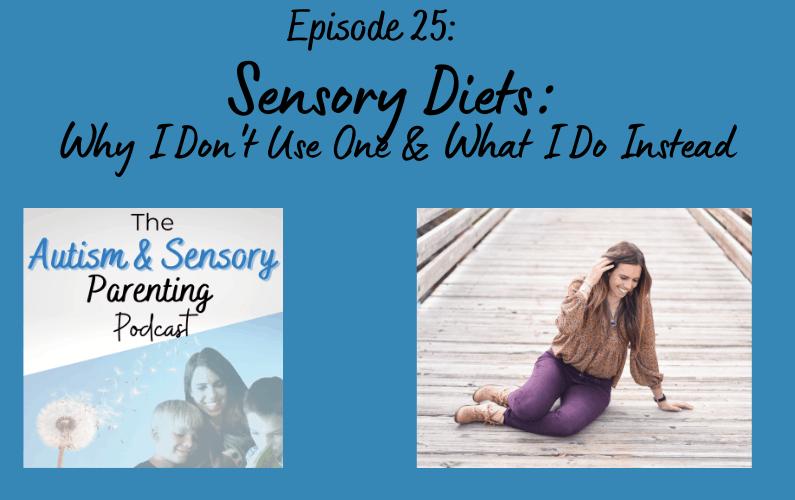 The Autism & Sensory Parenting Podcast