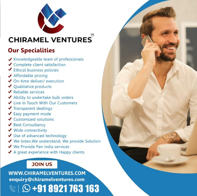 Chiramel ventures - Our Specialities