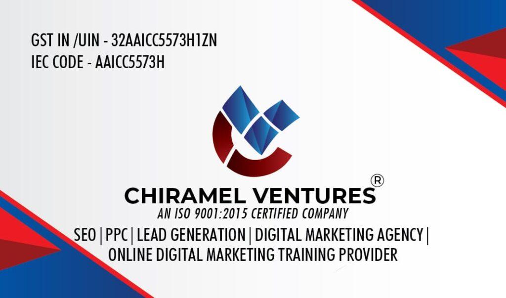 CHIRAMEL VENTURES - BEST DIGITAL MARKETING AGENCY IN KERALA, INDIA I