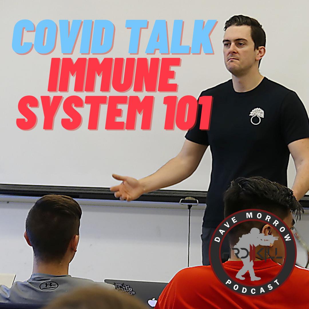 COVID Talk with Mr. Morrow – Immune System 101