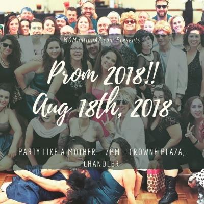 MOMnationAZ.com presents PROM2018: A Prom for Parents
