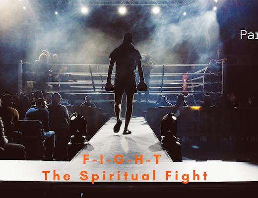 F-I-G-H-T The Spiritual Fight-4