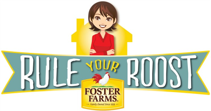 Rule Your Roost with Foster Farms 30 Minute or Less Dinner Solutions