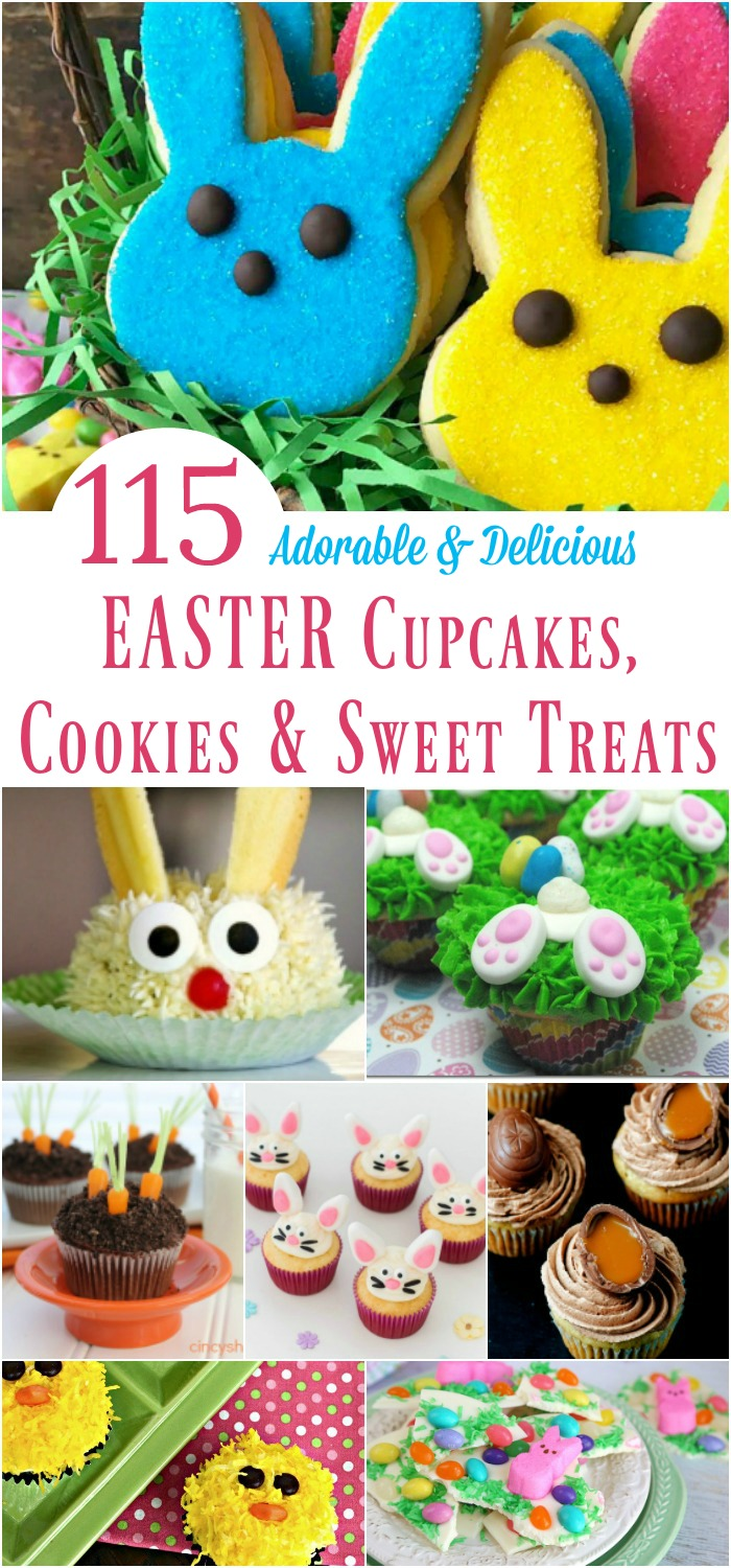 115 Adorable & Delicious Easter Cupcakes, Cookies & Sweet Treats