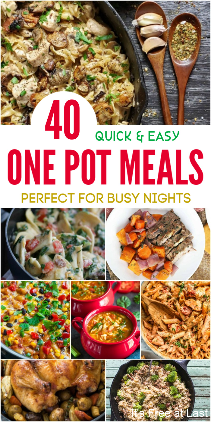 40 Quick & Easy One Pot Meals Perfect for Busy Nights
