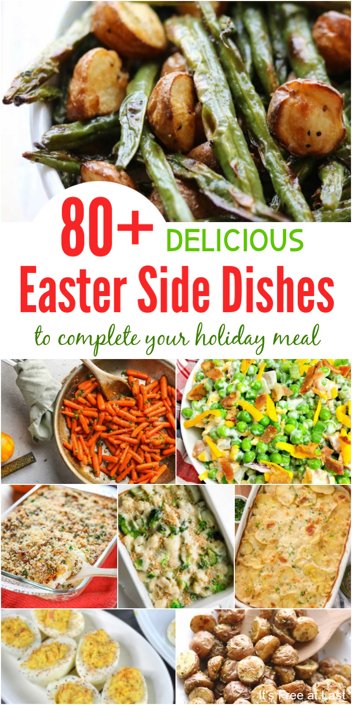 80+ Delicious Easter Side Dishes to Complete Your Holiday Meal